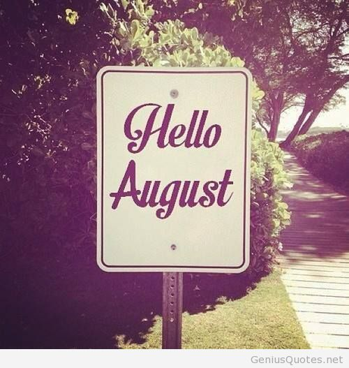Hello August Wallpaper Photo Month Baby Summer New