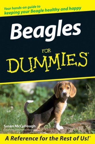 Beagles For Dummies By Susan Mccullough Http Www Amazon Com Dp