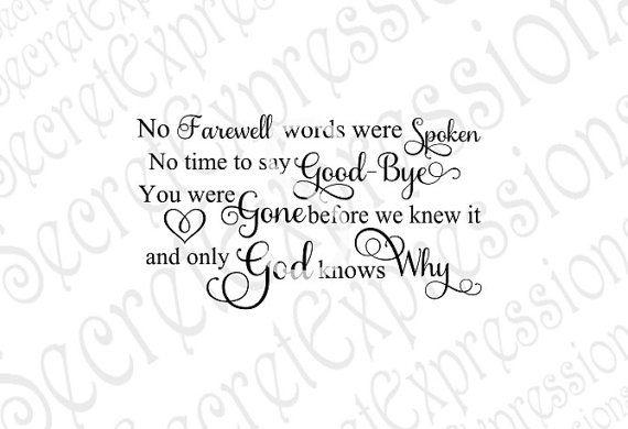 No Farewell Words Were Spoken Svg Sympathy by