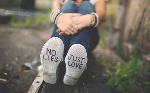 No lies, just love