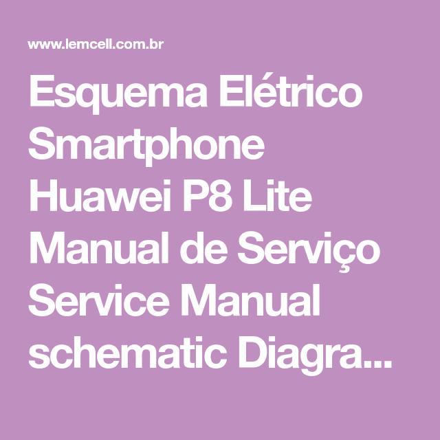 Esquema El U00e9trico Smartphone Huawei P8 Lite Manual De