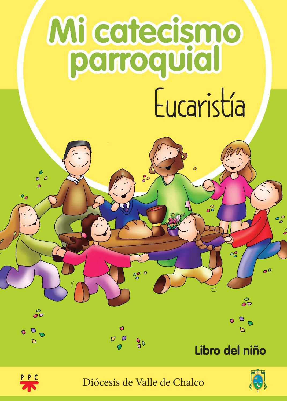 Mi Catecismo Parroquial Catecismo Catequista Catequesis