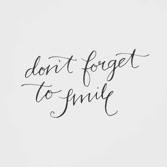 16 Don T Forget To Smile Quotes Aw Camping Reasons To Smile Quotes Always Smile Quotes Smile Quotes