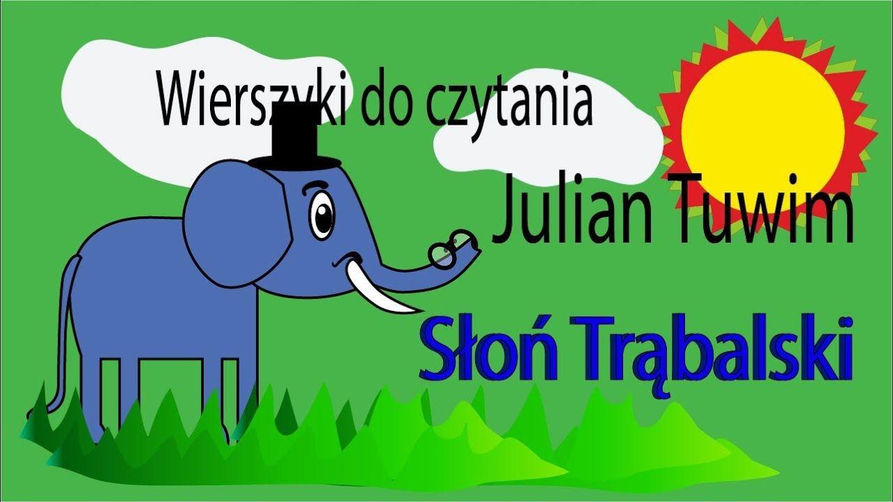 Słoń Trąbalski Julian Tuwim Wiersze Dla Dzieci Animacja