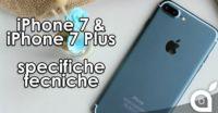 Queste le specifiche tecniche di iPhone 7 e iPhone 7 Plus?