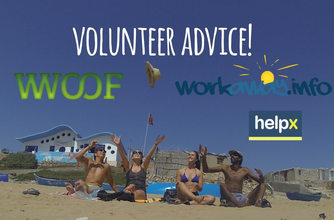 Helpx/WWOOF/Workaway 1st Timer Advice! Volunteer around the world