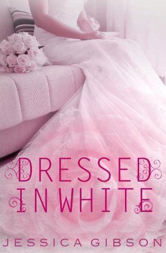Dressed in White (Walk Down the Aisle) by Jessica Gibson, http://www.amazon.com/dp/B00EV42TRI/ref=cm_sw_r_pi_dp_yZ0Ksb0QPSD8S
