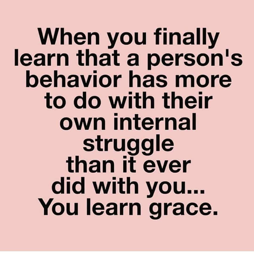 You learn grace