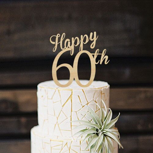 60th wedding anniversary cake toppers happy 60th cake topper 60th anniversary cake topper wood 1172