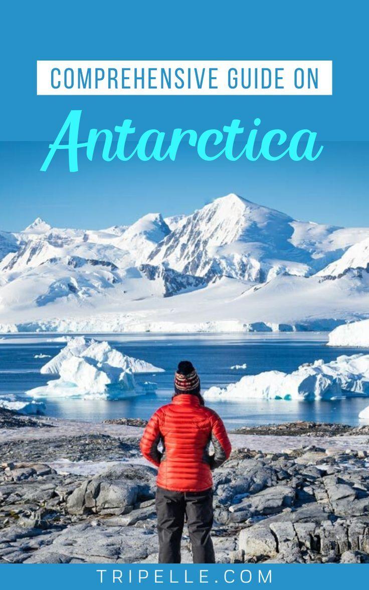 Comprehensive Guide on Antarctica in 2020 Antarctica