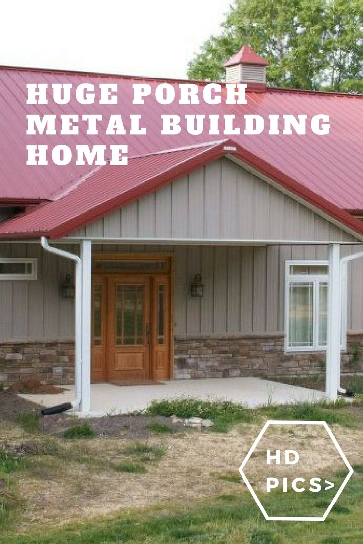 Huge porch metal building home must see hd pictures also with  homes rh pinterest