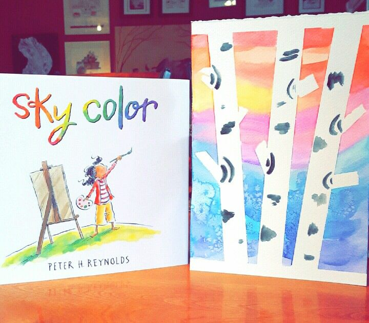 Sky Color By Peter Reynolds Watercolour Paint Lesson Book Art Projects Color Art Lessons Kindergarten Art Projects