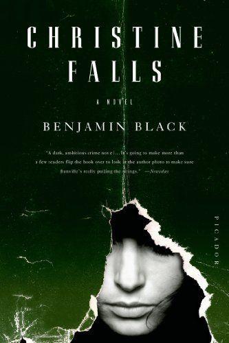 Christine Falls: A Novel (Quirke Book 1) by Benjamin Black