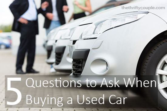 5 questions to ask when buying a used car regrets cars and lifehacks. Black Bedroom Furniture Sets. Home Design Ideas