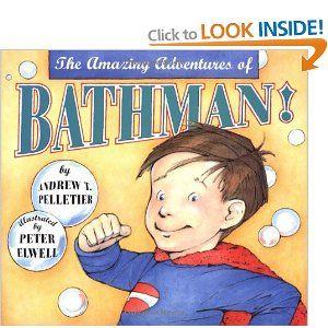 Amazing Adventures Of Bathman: Andrew Pelletier, Peter Elwell