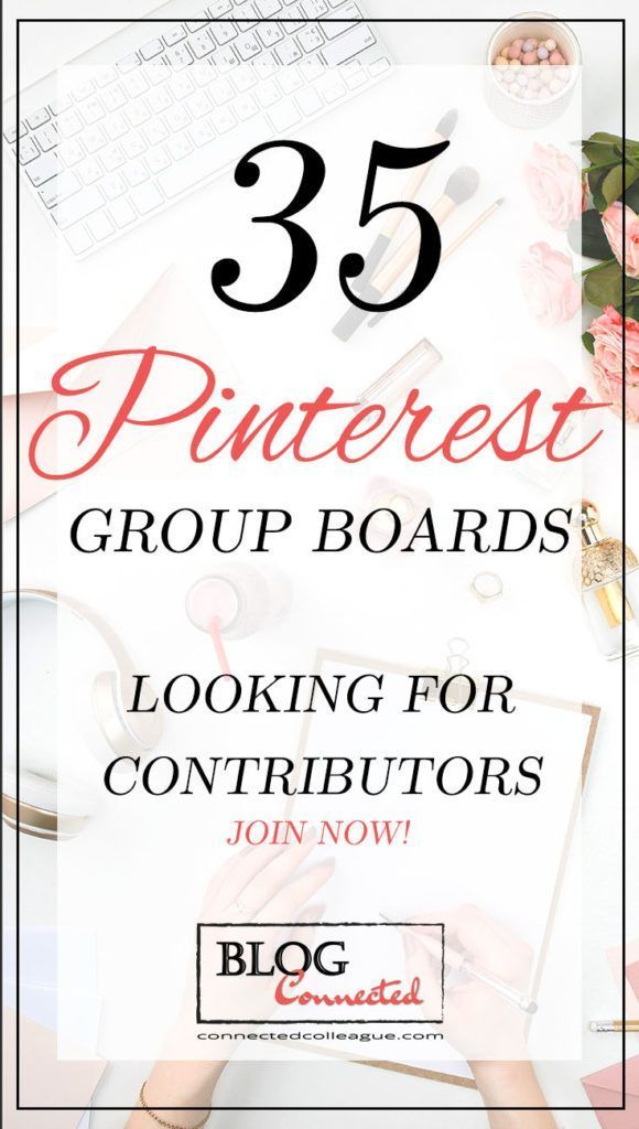 Ultimate List of Pinterest Group Boards | Lady Bos