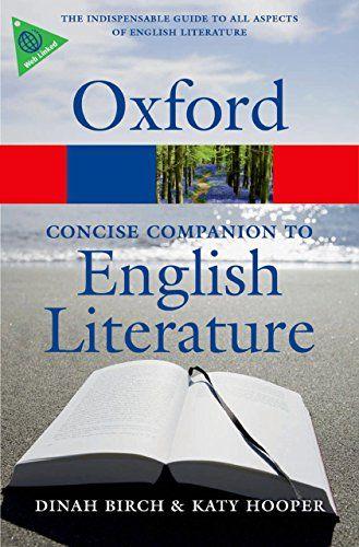 The Concise Oxford Companion To English Literature Oxford Quick Reference English Edition Pdf Epub Mobi Text Images M English Literature Literature Ebook