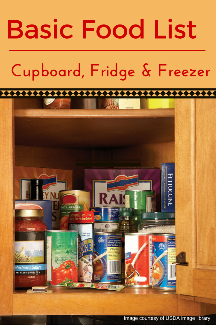 Basic Foods for Cupboard, Fridge and Freezer Basic