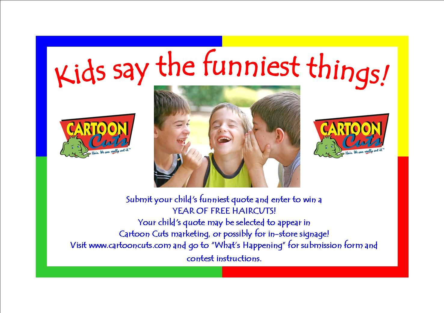 Enter To Win A Year Of Free Haircuts Www Cartooncuts Com Free Haircut Quotes About Your Children Quotes For Kids