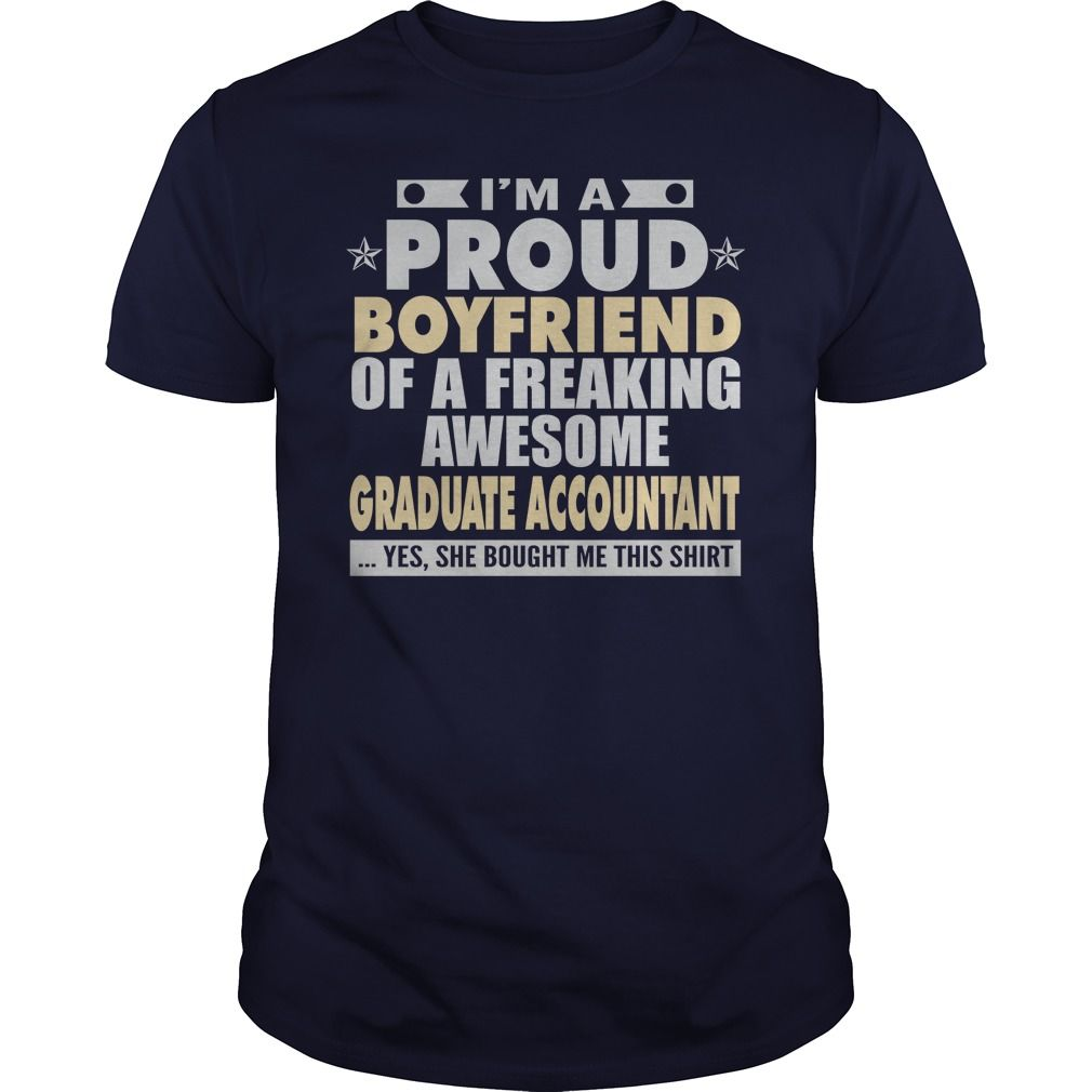 eb45b7c2d I m A Proud Boyfriend Of An Freaking Awesome Graduate Accountant T-Shirt