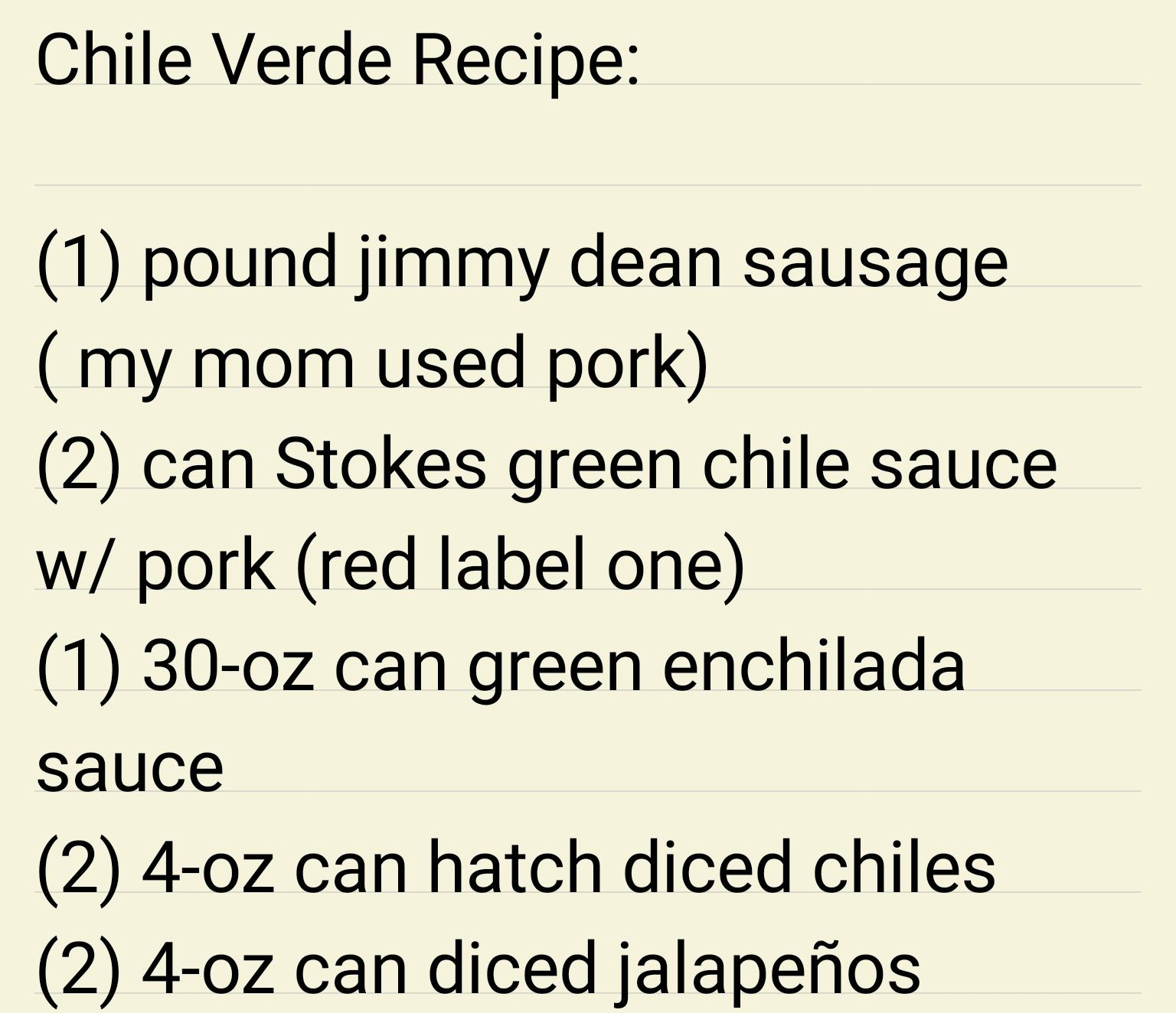 Chile Verde Recipe 1 Pound Jimmy Dean Sausage My Mom Used Pork 2 Can Stokes Green Chile Sauce W Green Chile Sauce Green Enchilada Sauce Verde Recipe
