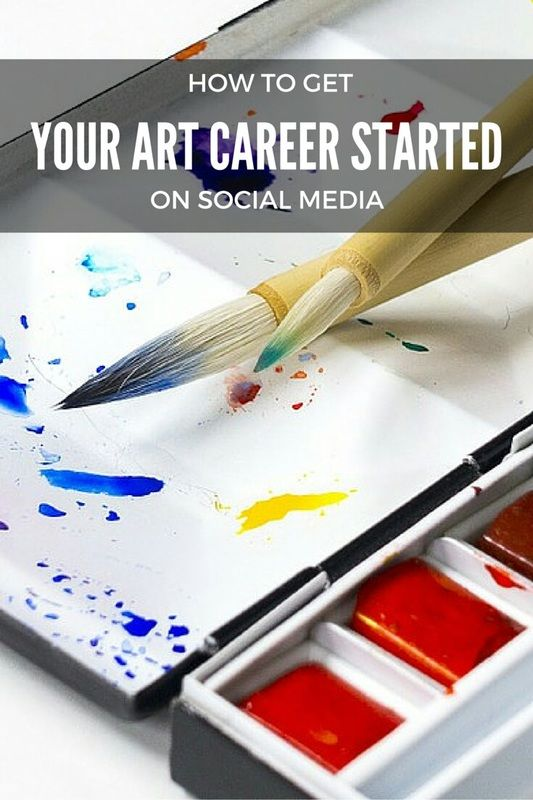How To Get Your Art Career Started On Social Media