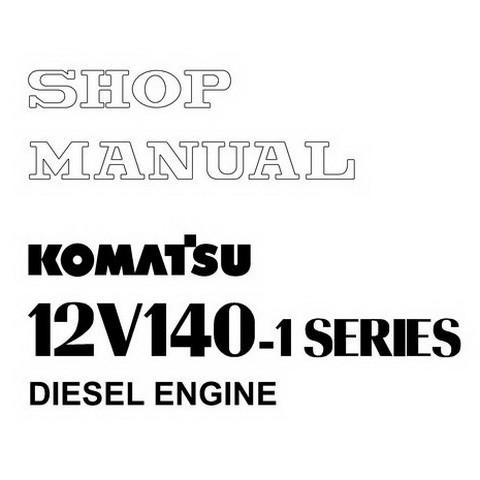 Komatsu 12V140-1 Series Diesel Engine Service Repair Shop