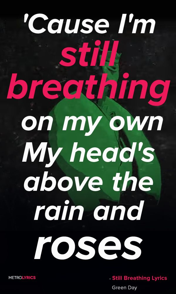Green Day Quotes Green Day   Still Breathing ❤  ❤  ❤   This will be my next  Green Day Quotes