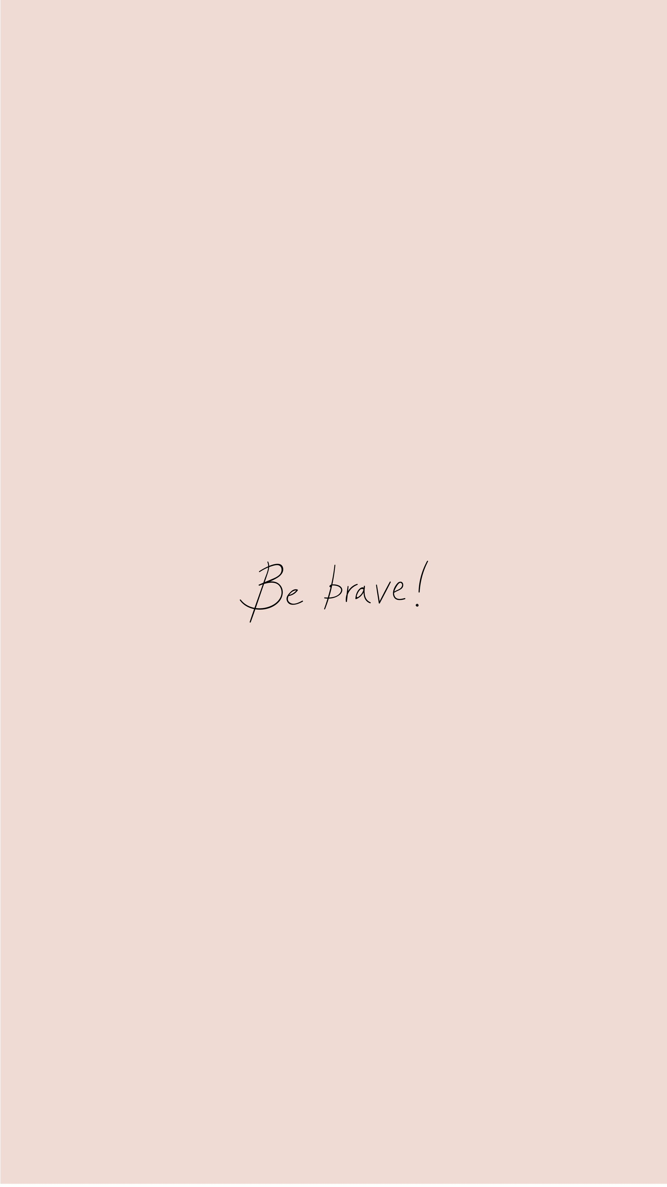 Arvowear Arvo Phonebackground Wallpaper Background Bebrave Funwording Pale Pink Fundos Com Citacoes Frases Tumblrs Planos De Fundo