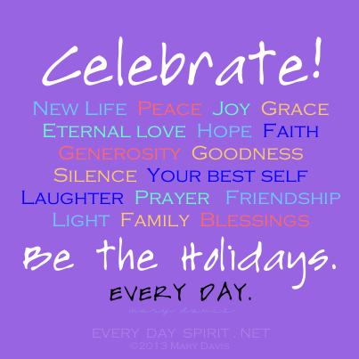 Every Day Spirit Inspirational Quotes Holidays Family Quotes Inspirational Family Christmas Quotes