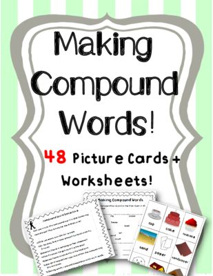 Making Compound Words (Picture Word+Cards and Worksheets) from ...