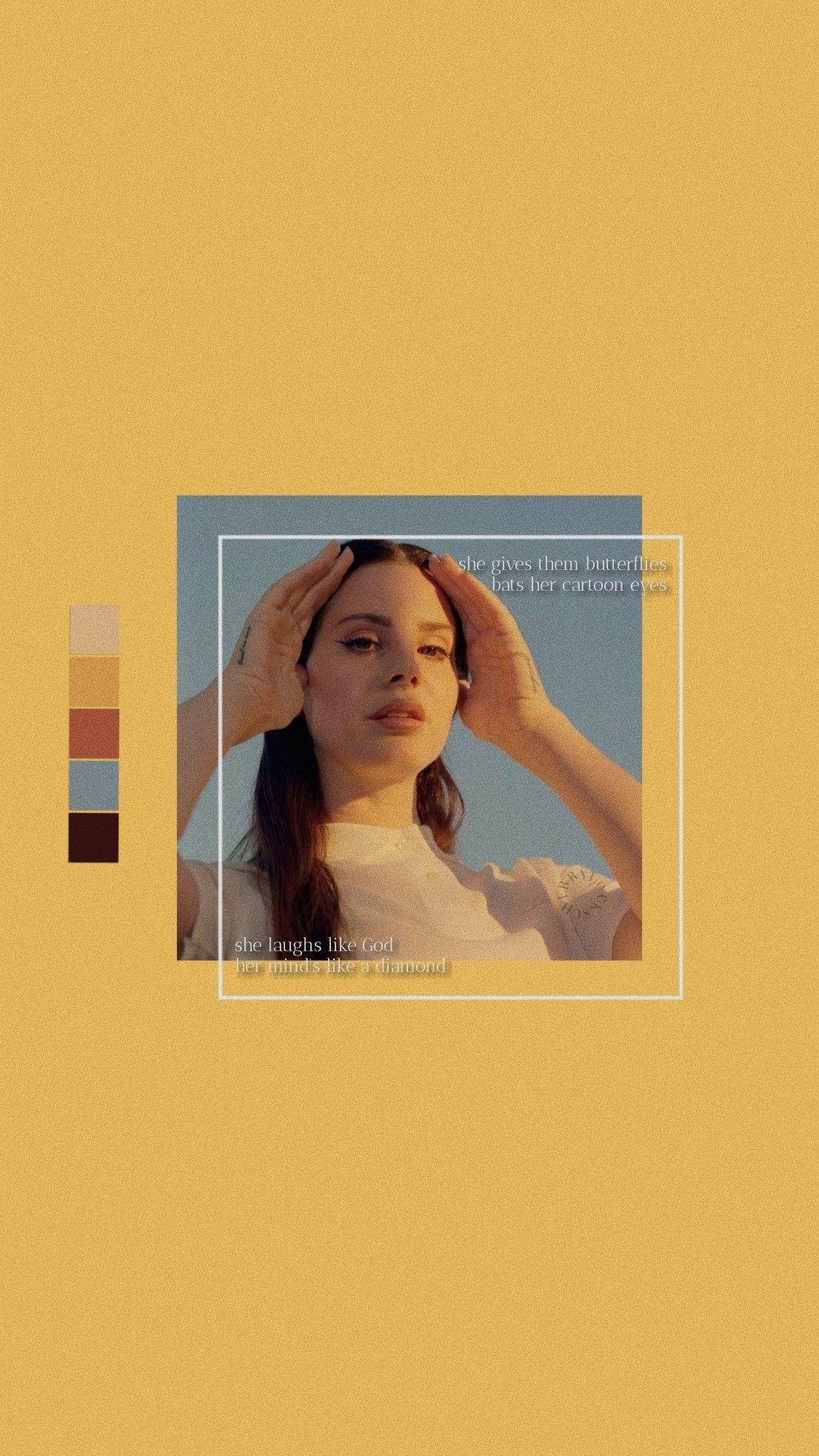 Lockscreen Yellow Lana Del Rey Lockscreen Yellow Lana Del Rey Lana Del Rey Art Pastel Aesthetic Lana Del Rey Lyrics