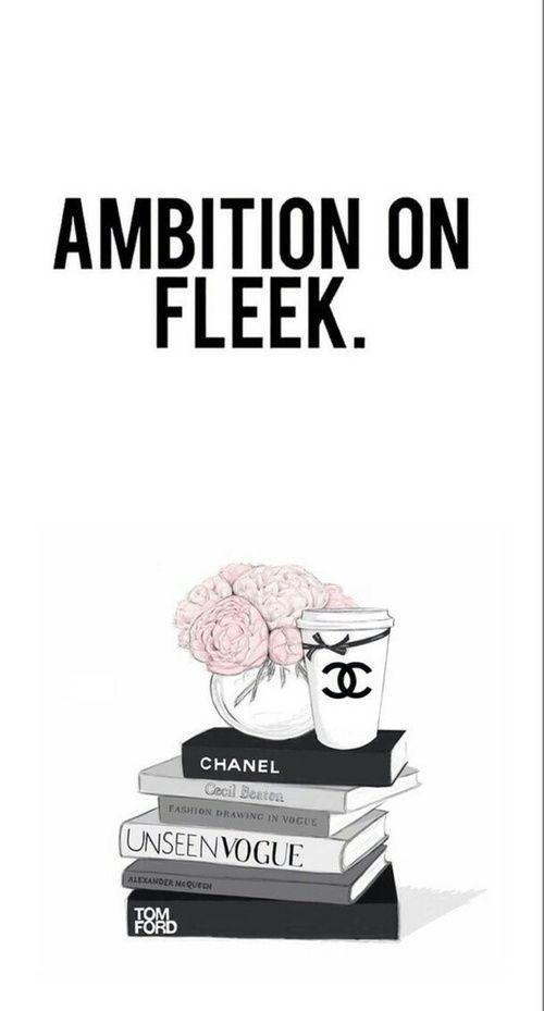 Ambition On Fleek Bossbabe Girlboss Wallpaper Quotes