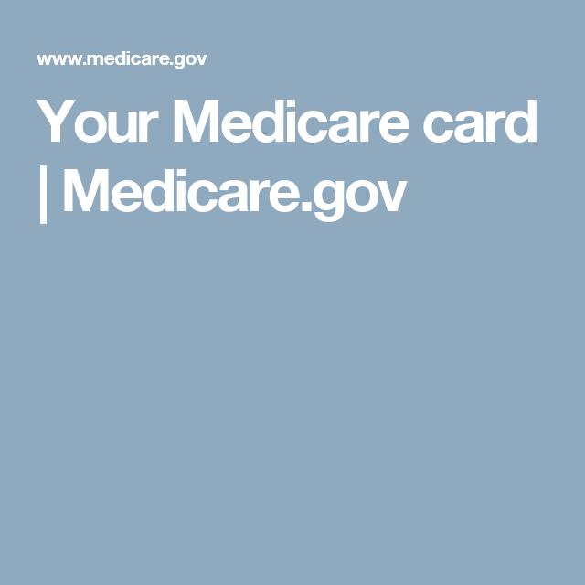 Your Medicare card   Medicare.gov   Medicare, Changing your name, Cards