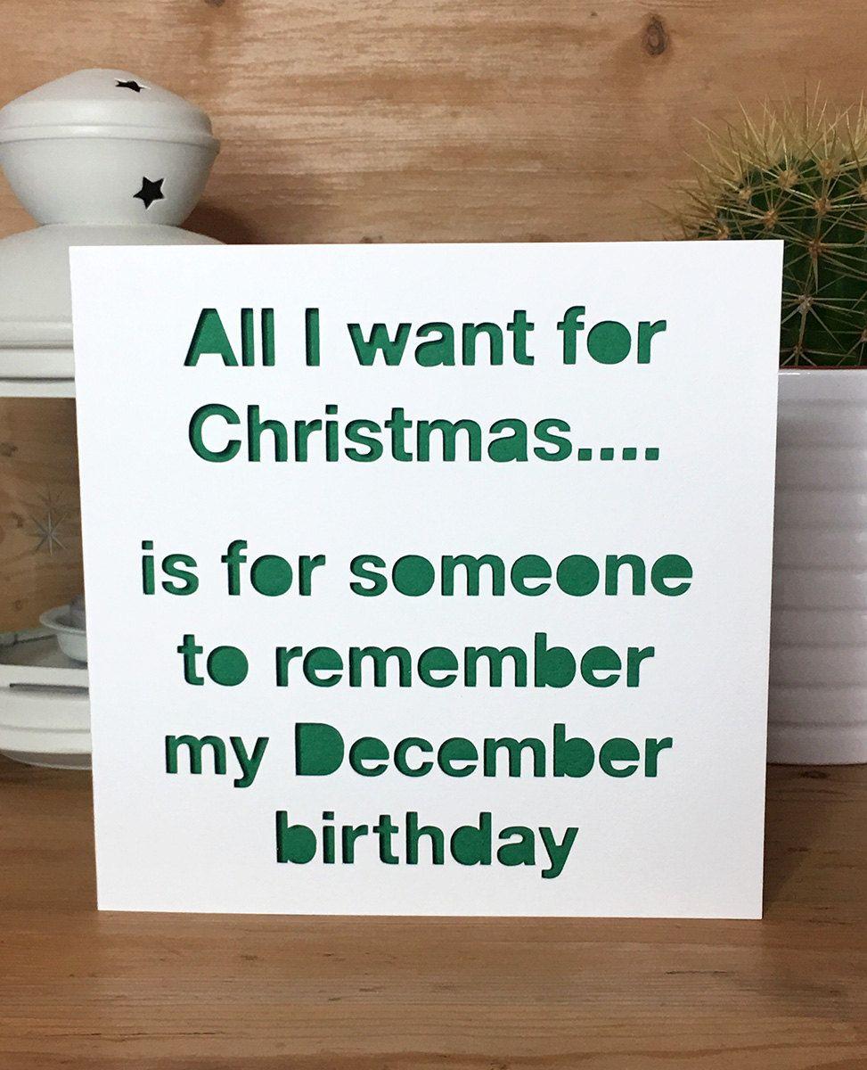 Funny December Quotes: Funny Christmas Birthday Card- December Birthday, Xmas
