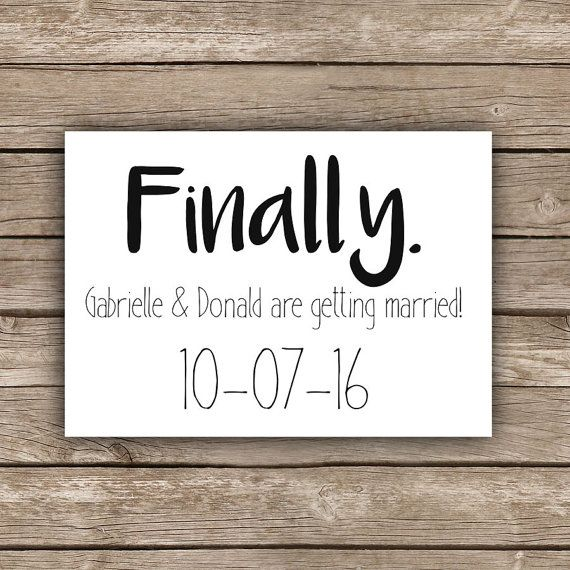 Printable Funny Save The Date   Finally, Save The Date Invitation, Simple Wedding  Invitation