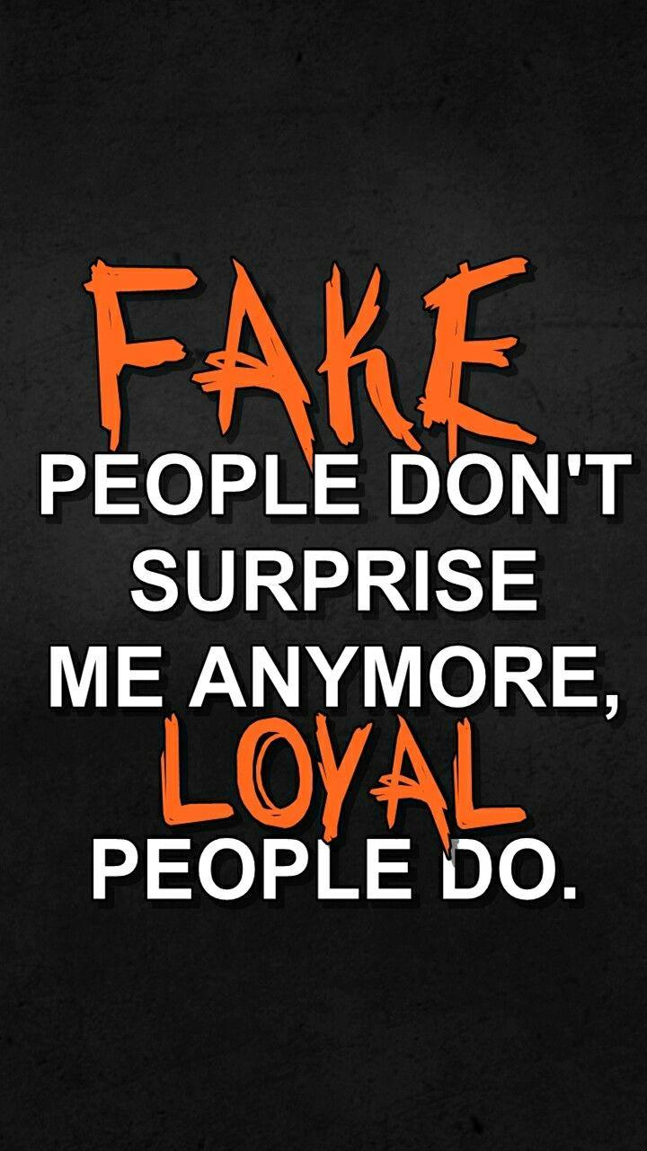Fake vs. Loyal