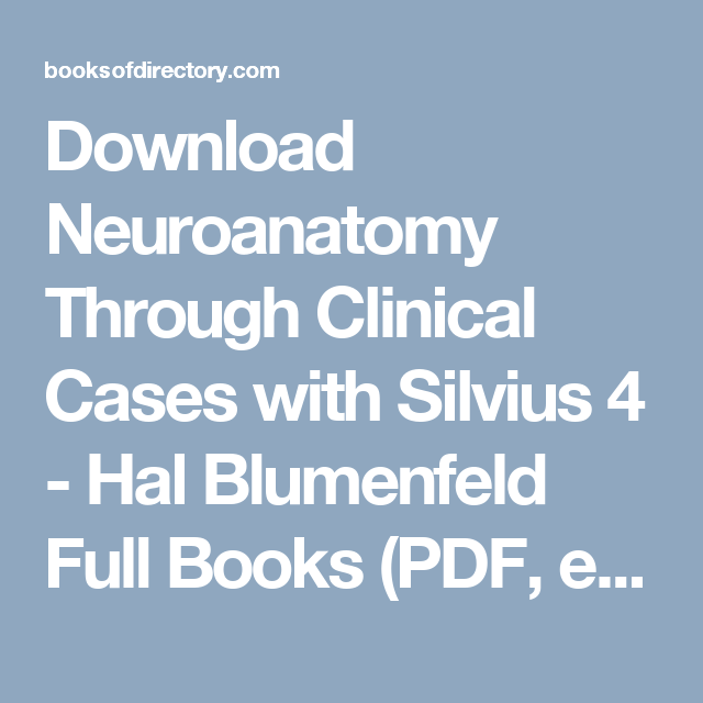 Download Neuroanatomy Through Clinical Cases With Silvius 4 Hal