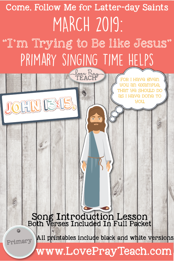 Come, Follow Me 2019-For Primary- Singing Time Helps March