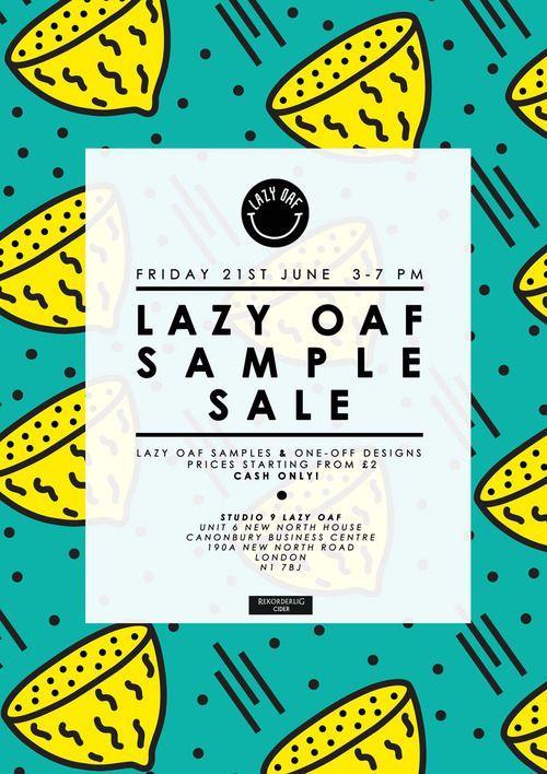 lazyoaf LAZY OAF PRESENTS SUMMER SAMPLE SALE Poster Pinterest - sample sale order template