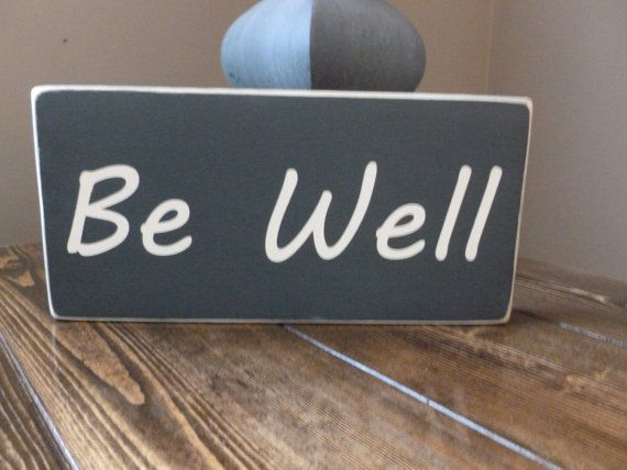 Distressed Handmade Sign Be Well by WaterandWoodSigns on Etsy