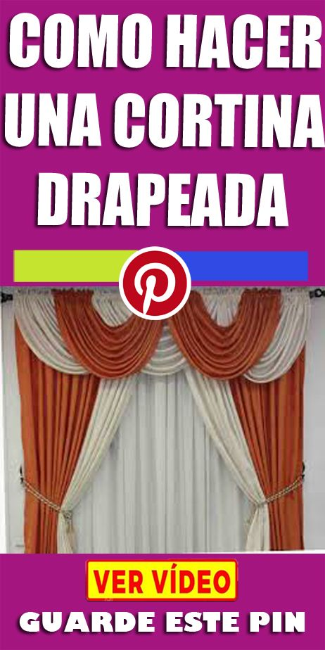 Aprende Como Hacer Una Cortina Drapeada In 2020 Home Decor Curtains Decoracion