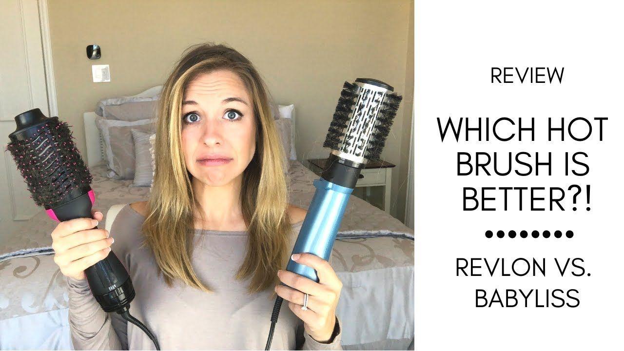 Revlon Vs Babyliss Which Hot Air Brush Is Better Blow Dry Brush Best Round Brush Hot Air