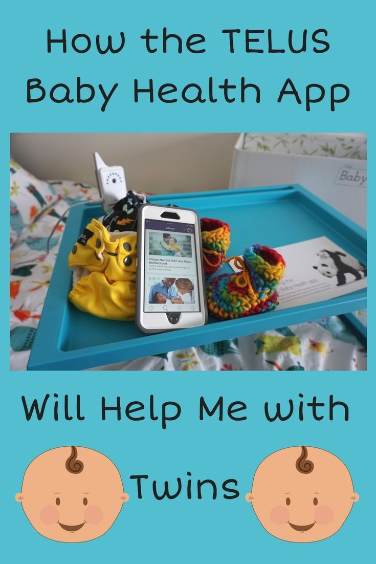 How the TELUS BabyHealthApp Will Help Me With TWINS