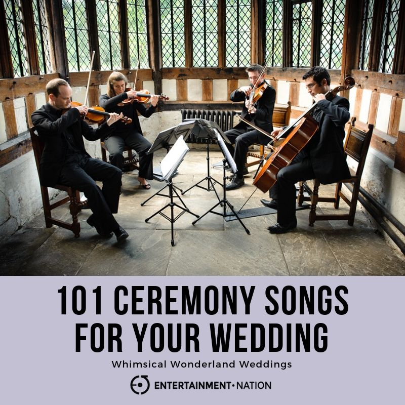 101 Ceremony Songs For Your 2017 Wedding
