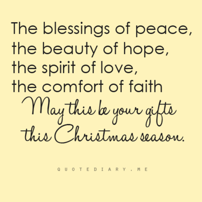 Christmas Blessing Quotes Stunning The Blessings Of Peace The Beauty Of Hope The Spirit Of Love