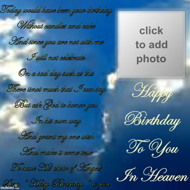 Remembering Your Birthday In Heaven