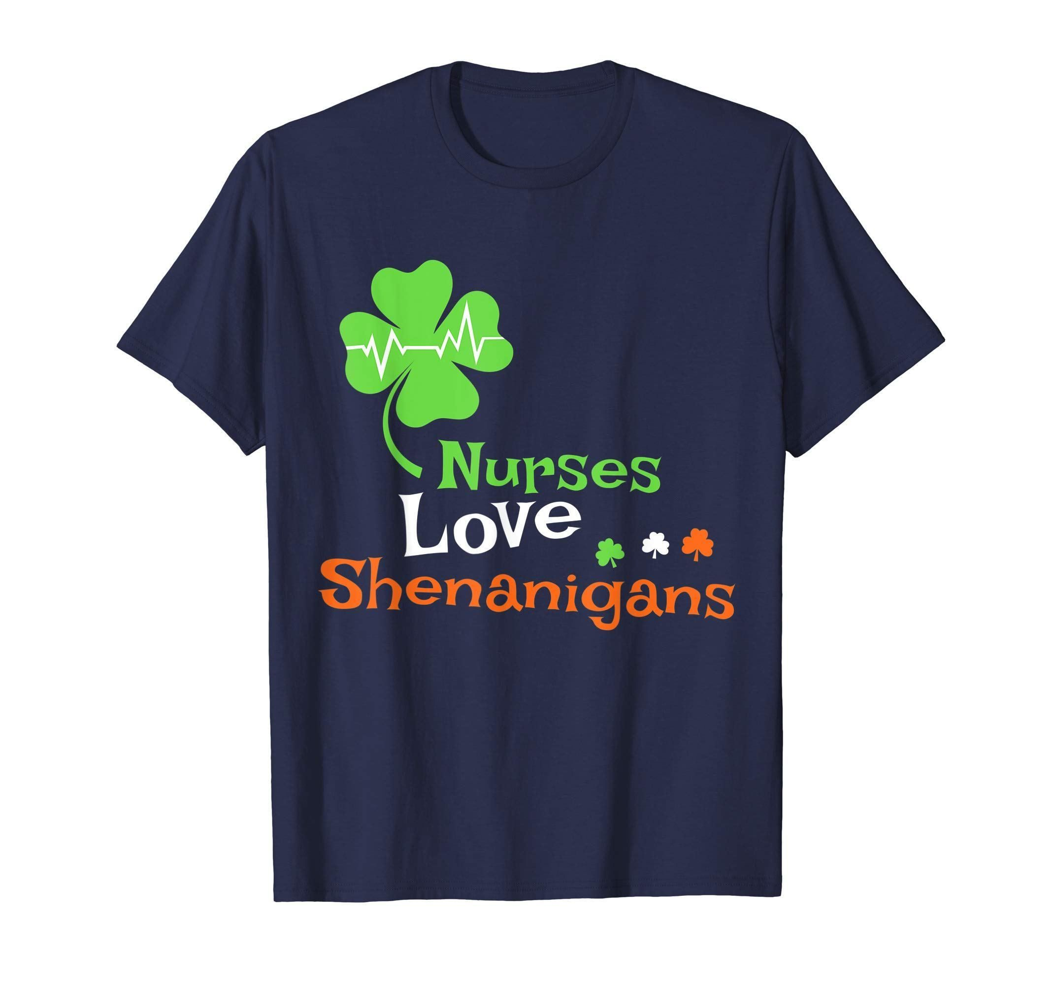 5bda1171 Nurses Love Shenanigans Funny St Patrick Day Men Women Shirt Price($):17.1