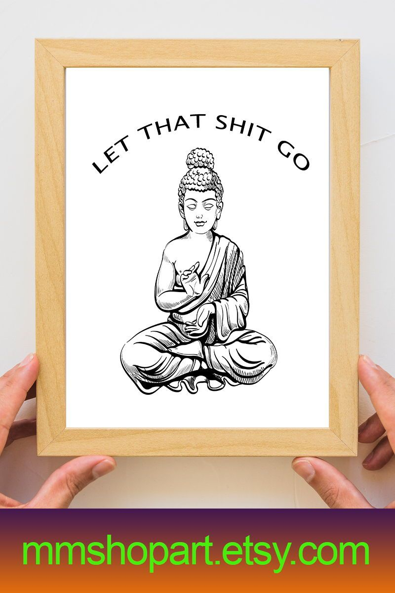 Let That Shit Go Bathroom Sign Bathroom Ideas Funny Bathroom