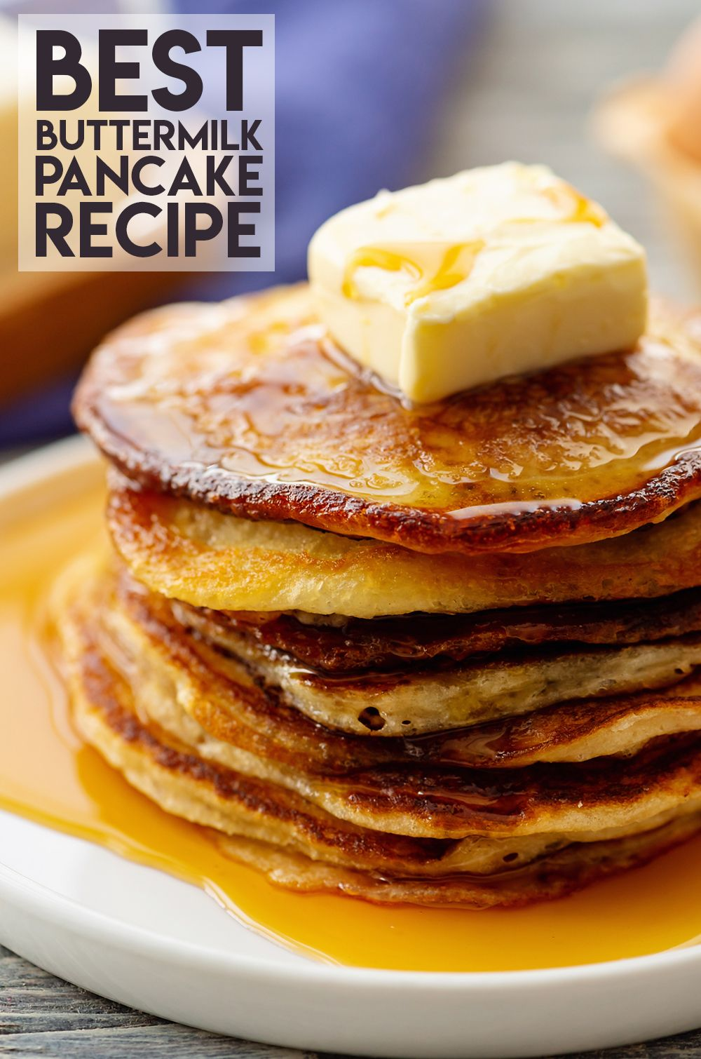 Best Buttermilk Pancake Recipe Is A Family Favorite That Is Always Requested For Brunch You Can E Pancake Recipe Buttermilk Buttermilk Pancakes Pancake Recipe